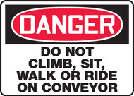 Danger - Do Not Climb, Sit, Walk Or Ride On Conveyor