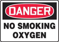 Danger - No Smoking Oxygen