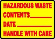 Hazardous Waste Contents __Date __Handle With Care Sign