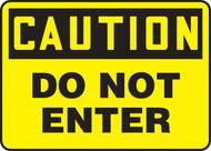 Caution - Do Not Enter - Aluma-Lite - 7'' X 10''