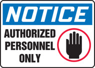 Notice - Authorized Personnel Only (W/Graphic) - Plastic - 7'' X 10''