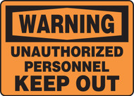Warning - Unauthorized Personnel Keep Out