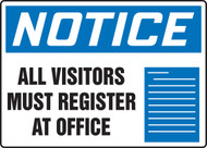 Notice- All Visitors Must Register at Office Sign