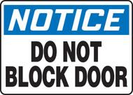 """Notice - Do Not Block Door - 10"""" x 14"""" - Adhesive Dura-Vinyl Safety Sign"""
