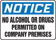Notice - No Alcohol Or Drugs Permitted On Company Premises - .040 Aluminum - 7'' X 10''