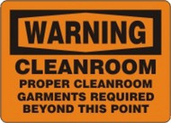 Warning Cleanroom Proper Cleanroom Garments Required Beyond This Point