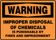 Warning - Improper Disposal Of Chemicals Is Punishable By Fines And Imprisonment