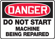 Danger - Do Not Start Machine Being Repaired