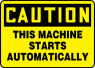 Caution - This Machine Starts Automatically
