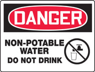 Danger Non Potable Water Do Not Drink Big Safety Sign MCAW178