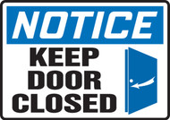 Notice - Keep Door Closed Sign
