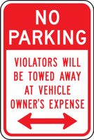 No Parking Violators Will Be Towed Away At Vehicle Owner''s Expense Sign