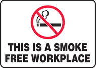 This Is A Smoke Free Workplace Sign