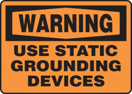 Warning - Use Static Grounding Devices