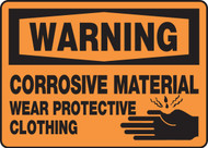 Warning - Corrosive Material Wear Protective Clothing Sign