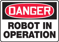 Danger - Robot In Operation