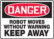 Danger - Robot Moves Without Warning Keep Away