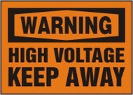 Warning - High Voltage Keep Away