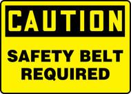 Caution - Safety Belt Required - Accu-Shield - 10'' X 14''