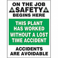 On The Job Safety Begins Here This Plant Has Worked Without A Lost