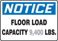 Notice - Floor Load Capacity ___ Lbs. 1