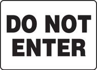 Do Not Enter - Adhesive Dura-Vinyl - 7'' X 10''