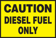 Caution Diesel Fuel Only Label