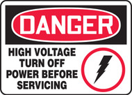 Danger - High Voltage Turn Off Power Before Servicing Sign
