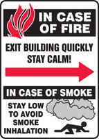 In Case Of Fire Exit Building Quickly Stay Calm! In Case Of Smoke Stay Low To Avoid Smoke Inhalation.