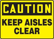 Caution - Keep Aisles Clear