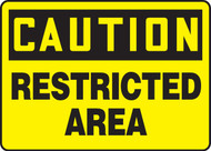 Caution - Restricted Area - Re-Plastic - 10'' X 14''