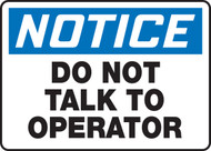 Notice - Do Not Talk To Operator