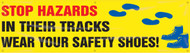 Stop Hazards In Their Tracks Wear Your Safety Shoes!