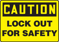 Caution - Lockout For Safety - Adhesive Dura-Vinyl - 10'' X 14''
