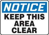 Notice - Keep This Area Clear