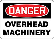 Danger Overhead Machinery