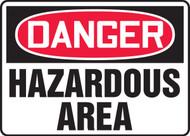 Danger - Hazardous Area - Plastic - 10'' X 14''