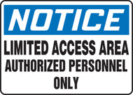 Notice - Limited Access Area Authorized Personnel Only