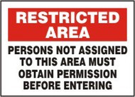 Persons Not Assigned To This Area Must Obtain Permission Before Entering