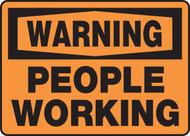 Warning - People Working