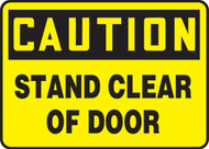 Caution - Stand Clear Of Door