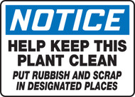 Notice - Help Keep This Plant Clean Put Rubbish And Scrap In Designated Places