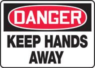Danger - Keep Hands Away Sign