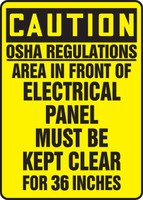 Caution - Osha Regulations Area In Front Electrical Panel Must Be Kept Clear For 36 Inches - Dura-Plastic - 14'' X 10''