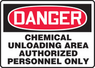 Danger - Chemical Unloading Area Authorized Personnel Only