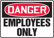 Danger - Employees Only