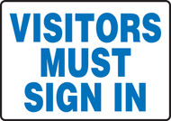 Visitors Must Sign In