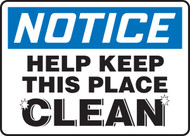 Notice - Help Keep This Place Clean