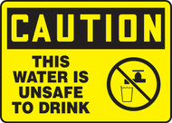 Caution - This Water Is Unsafe To Drink