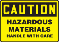 Caution - Hazardous Materials Handle With Care